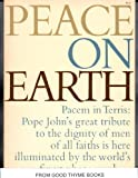 img - for Peace on Earth: An Encyclical Letter of His Holiness Pope John XXIII (With Photographs By Magnum ) book / textbook / text book