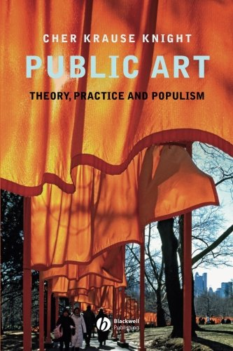 Public Art: Theory, Practice and Populism