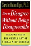 How to Disagree Without Being Disagre...
