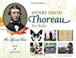 Henry David Thoreau for Kids: His Lif...