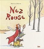echange, troc Martine Delerm - Nez rouge