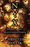 img - for Nyx: Book 1 in the Wastelander Series book / textbook / text book