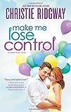 Make Me Lose Control (Cabin Fever)
