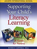 img - for Supporting Your Child's Literacy Learning Jakarta International School book / textbook / text book