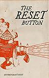 The Reset Button: Jeff Hunt (Digital Natives Book 1)