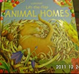 Animal Homes (Luxury Lift the Flap Learners)