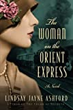 img - for The Woman on the Orient Express book / textbook / text book