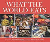 img - for What the World Eats book / textbook / text book