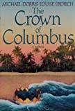 The Crown of Columbus (0060160799) by Dorris, Michael