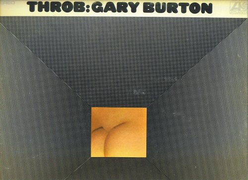 Throb by Gary Burton, Jerry Hahn, Richard Greene, Steve Swallow and Bill Goodwin