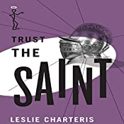Trust the Saint: The Saint, Book 35 | Leslie Charteris