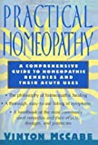 Practical Homeopathy: A comprehensive guide to homeopathic remedies and their acute uses