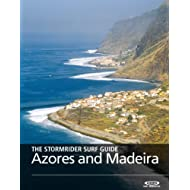 The Stormrider Surf Guide - Azores and Madeira (The Stormrider Surf Guides)
