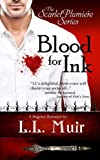 Blood for Ink (The Scarlet Plumiere Series #1)