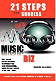 img - for 21 Steps for Success in the New Music Biz by Bobbi Janson (2010-06-29) book / textbook / text book