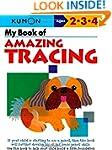 My Book of Amazing Tracing (Kumon Wor...