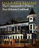 The Commanders Palace: New Orleans Cookbook
