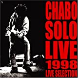 [Official Bootleg CHABO LIVE Selection] CHABO SOLO LIVE 1998