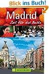 Reisef�hrer Madrid - Zeit f�r das Bes...