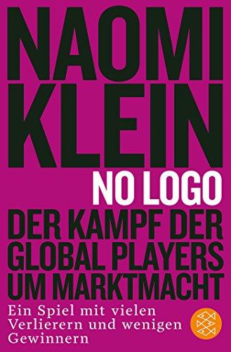 no-logo-der-kampf-der-global-players-um-marktmacht-ein-spiel-mit-vielen-verlierern-und-wenigen-gewin