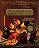 A Drizzle of Honey: The Life and Recipes of Spain's Secret Jews