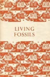 img - for Living fossils book / textbook / text book