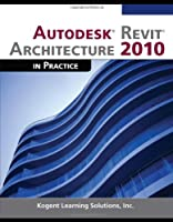 Autodesk Revit Architecture 2010 in Practice ebook download