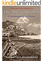 The America Ground (The Forensic Genealogist Series Book 3)