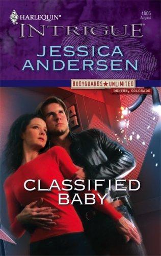 Classified Baby (Harlequin Intrigue Series), JESSICA ANDERSEN