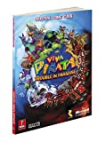 Bryan Stratton Viva Pinata: Trouble in Paradise: Prima's Official Game Guide (Prima Official Game Guides)