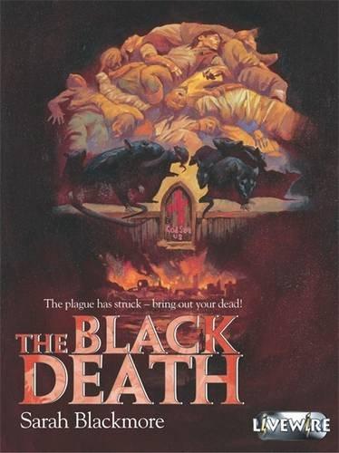 Livewire Investigates The Black Death (Livewires)