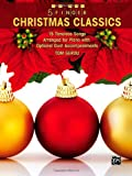5 Finger Christmas Classics: 15 Timeless Themes Arranged for Piano with Optional Duet Accompaniments