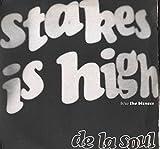 De La Soul Stakes Is High