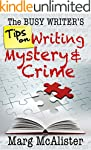 The Busy Writer's Tips on Writing Mys...