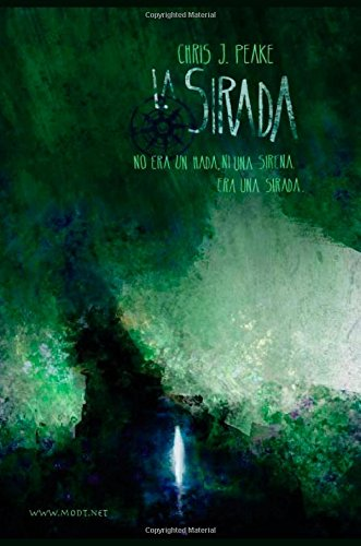 La Sirada: No era un hada, ni una sirena. Era una sirada., Buch