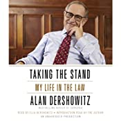 Taking the Stand: My Life in the Law | [Alan Dershowitz]