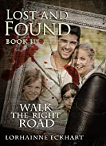 Lost and Found (Walk the Right Road)