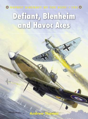 Defiant, Blenheim and Havoc Aces (Aircraft of the Aces)