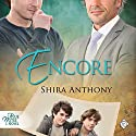 Encore (       UNABRIDGED) by Shira Anthony Narrated by Andrew McFerrin