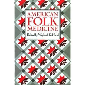 american folk medicine  a