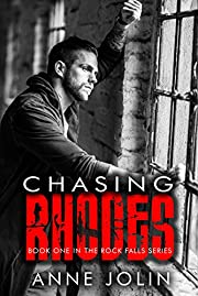 Chasing Rhodes (Rock Falls Series Book 1)