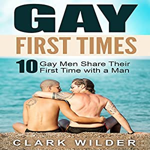 Gay First Times Audiobook