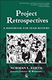 img - for Project Retrospectives: A Handbook for Team Reviews (Dorset House eBooks) book / textbook / text book