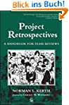 Project Retrospectives: A Handbook fo...