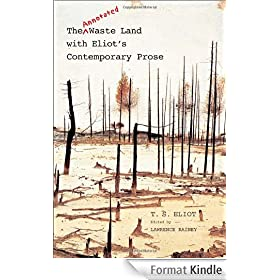 The Annotated Waste Land with Eliot's Contemporary Prose: Second Edition