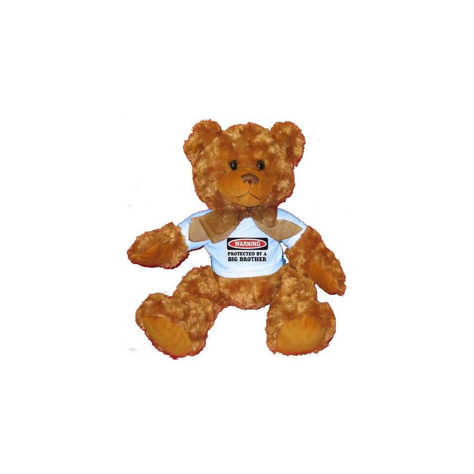 PROTECTED BY A BIG BROTHER Plush Teddy Bear with BLUE T Shirt