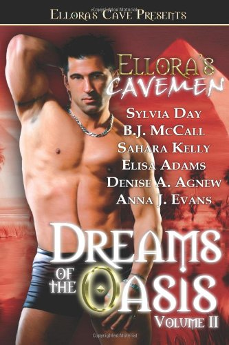 Ellora's Cavemen: Dreams of the Oasis Volume 2