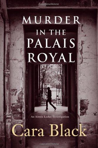 Image of Murder in the Palais Royal (Aimee Leduc Investigations, No. 10)