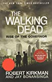 Robert Kirkman Rise of the Governor (Walking Dead (Unnumbered))