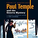 Paul Temple and the Geneva Mystery (       UNABRIDGED) by Francis Durbridge Narrated by Toby Stephens